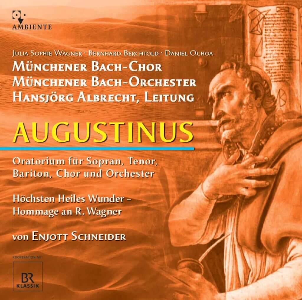Enjott Schneider: Augustinus